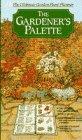 9780385233576: The Gardener's Palette: The Ultimate Garden Plant Planner