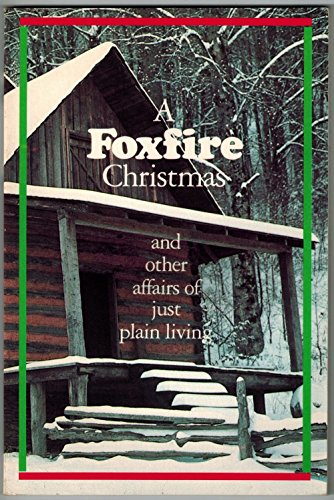 9780385233613: Foxfire Christmas and Other Affairs of Just Plain Living