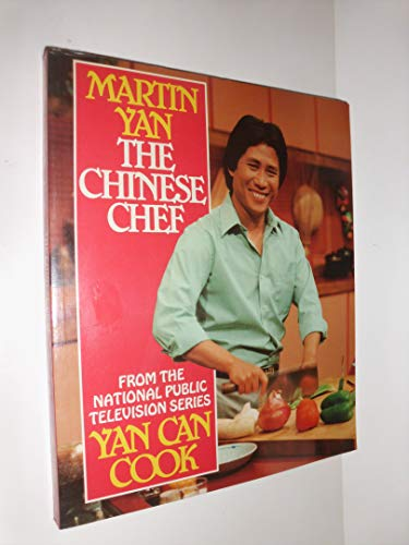 THE CHINESE CHEF : From the National Public Televsion Series YAN CAN COOK
