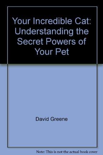9780385234368: Your incredible cat: Understanding the secret powers of your pet