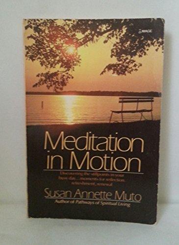 9780385235334: Meditation in Motion
