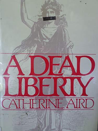 9780385235549: A Dead Liberty