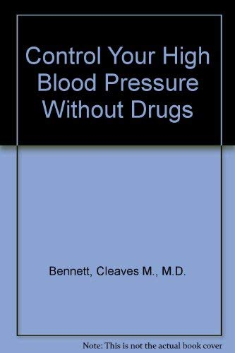 9780385235792: Control Your High Blood Pressure Without Drugs