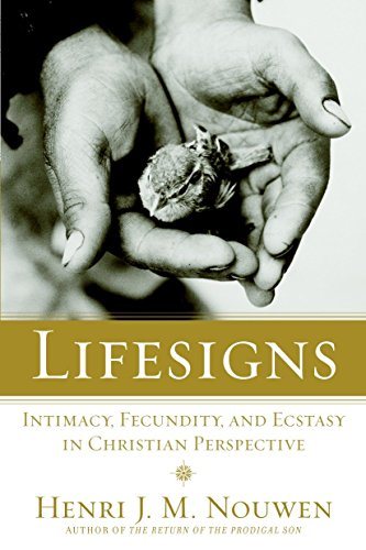 9780385236287: Lifesigns: Intimacy, Fecundity, and Ecstasy in Christian Perspective