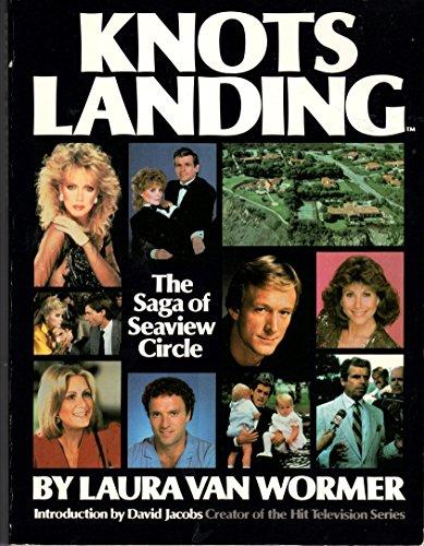 9780385236362: Knots Landing: The Saga of Seaview Circle