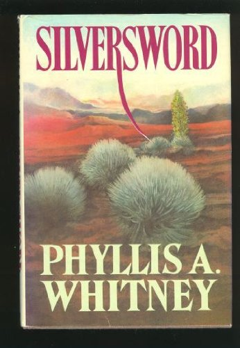 Silversword: Phyllis A. Whitney