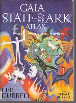 State of the Ark : An Atlas: Lee Durrell