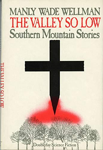 9780385236751: Valley So Low: Southern Mountain Stories