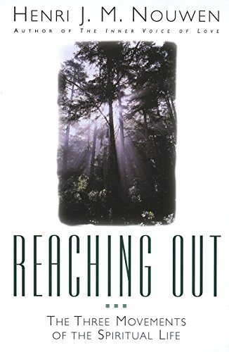 9780385236829: Reaching Out: The Three Movements of the Spiritual Life