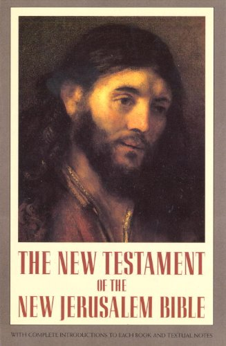 9780385237062: The New Testament of the New Jerusalem Bible (With Complete Introductions to Each Book and Textual Notes)