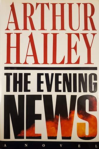 The Evening News: Hailey, Arthur