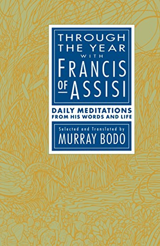 9780385238236: Through the Year with Francis of Assisi: Daily Meditations from His Words and Life