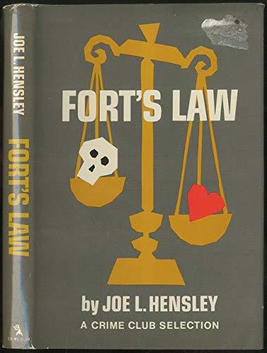 Fort's Law (SIGNED Plus SIGNED LETTER): Hensley, Joe L.