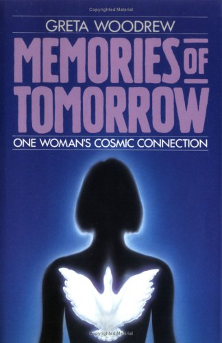 Memories of Tomorrow: Woodrew, Greta