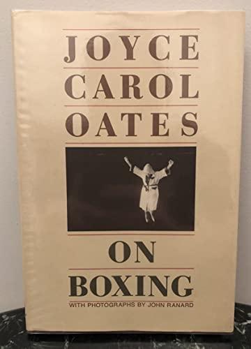 On Boxing: Oates, Joyce Carol