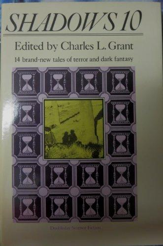 Shadows 10: Grant, Charles L.