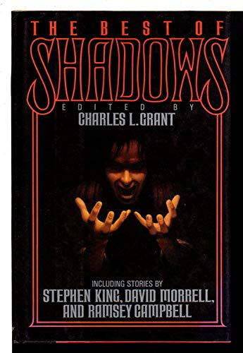 Best of Shadows: Grant, Charles L.