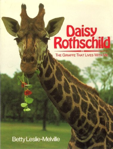 9780385238953: Daisy Rothchld: The Giraffe That Lives With Me