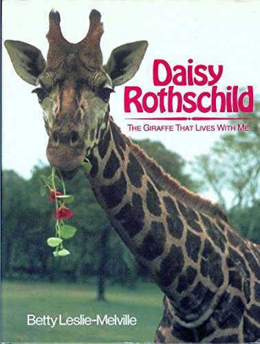 9780385238960: Daisy Rothschild: The Giraffe That Lives With Me