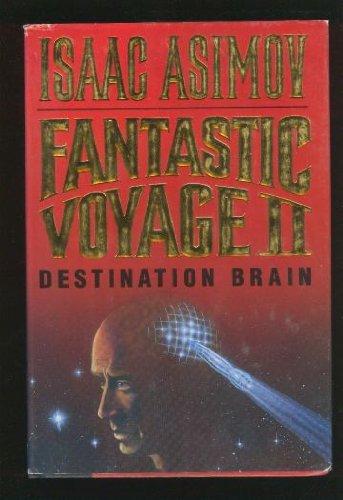 Fantastic Voyage II: ISAAC ASIMOV
