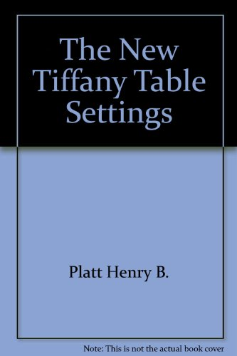 9780385239509: The New Tiffany Table Settings by Loring, John