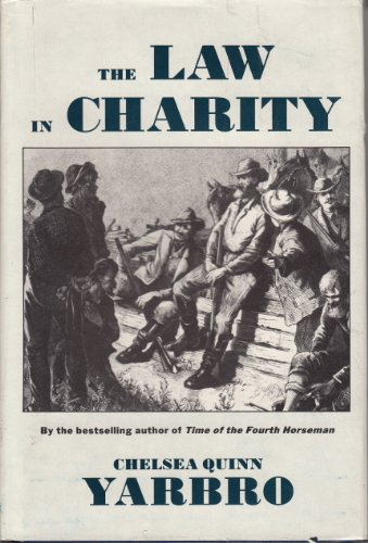 9780385239554: LAW IN CHARITY (A Double d Western)