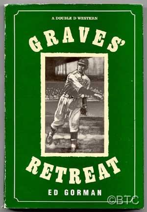 GRAVES RETREAT (A Double D Western): GORMAN, EDWARD