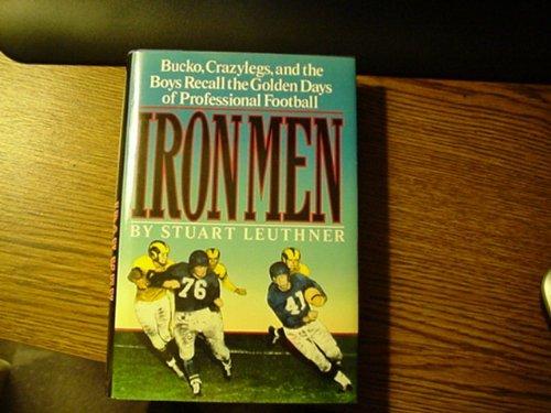 Iron Men: Leuthner, Stuart