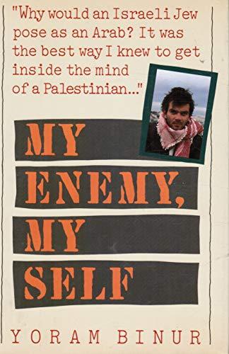 9780385239950: My Enemy, My Self