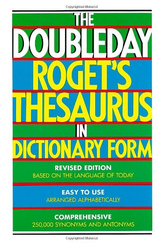 The Doubleday Roget's Thesaurus in Dictionary Form: Sidney I. Landau