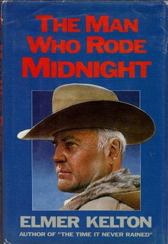 The Man Who Rode Midnight: Kelton, Elmer