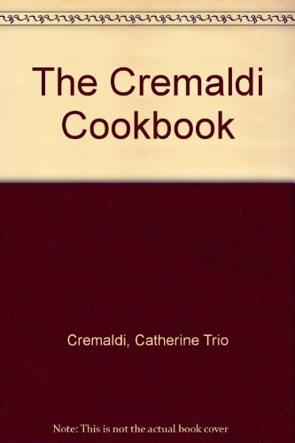 9780385240260: Cremaldi Cookbook
