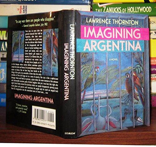 Imagining Argentina: Thornton, Lawrence