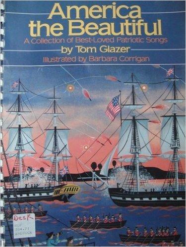 America the Beautiful: Tom Glazer