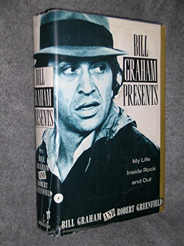 9780385240772: Bill Graham  Presents: My Life  Inside Rock And Out