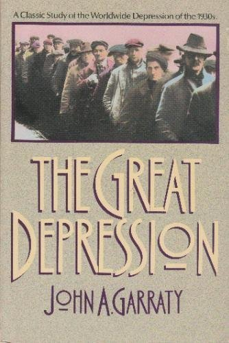 9780385240857: The Great Depression: An Inquiry into the Causes, Course, and Consequences of the Worldwide Depression of the Nineteen-Thirties, As Seen by Contempor