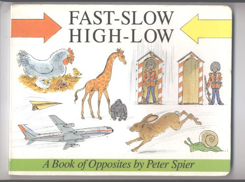 Fast-Slow, High-Low: Spier, Peter
