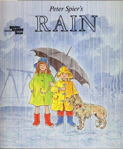 PETER SPIER'S RAIN (Reading Rainbow Book): Peter Spier