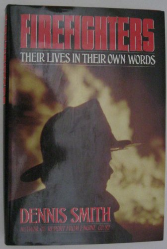 9780385241212: Firefighters: Their Lives in Their Own Words
