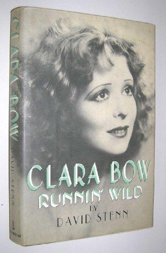 9780385241250: Clara Bow: Runnin' Wild