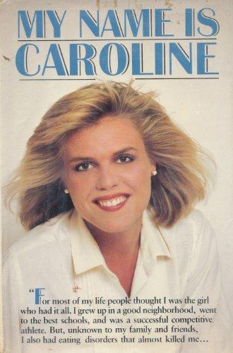 9780385242080: My Name is Caroline