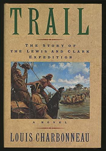 Trail: Charbonneau, Louis