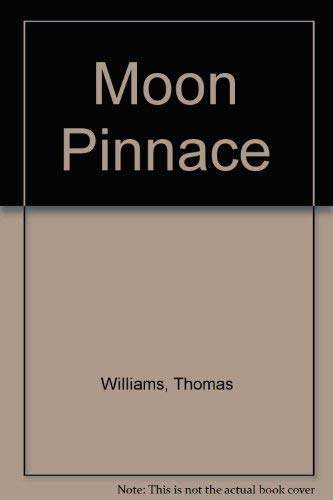 Moon Pinnace (0385242476) by Thomas Williams