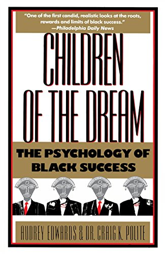 9780385242691: Children of the Dream: The Psychology of Black Success