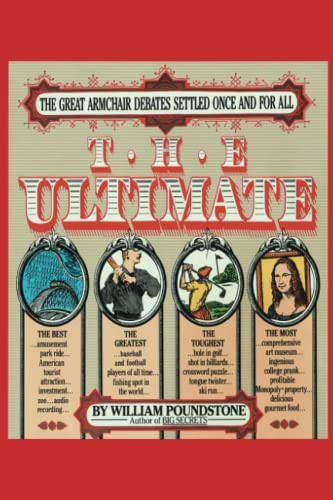 The Ultimate: The Great Armchair Debates Settled Once and for All (9780385242707) by William Poundstone