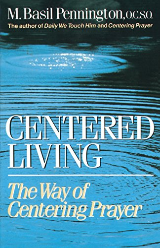 9780385242912: Centered Living: The Way of Centering Prayer
