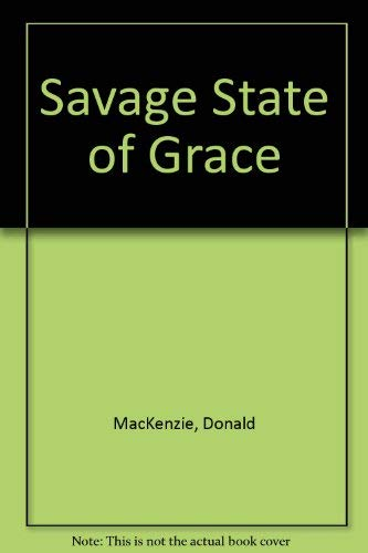 9780385243179: Savage State of Grace