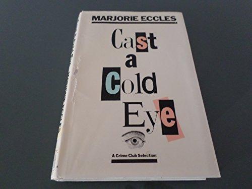 9780385243216: Cast a Cold Eye