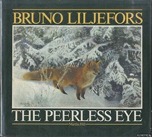 Bruno Liljefors the Peerless Eye: Hill, Martha