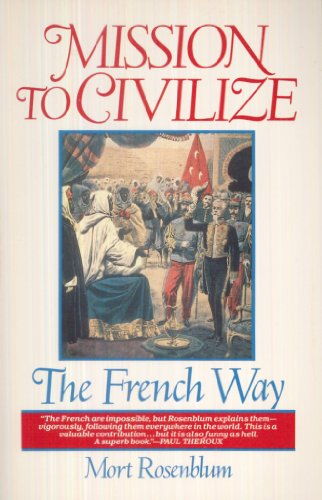 9780385243650: Mission to Civilize The French Way